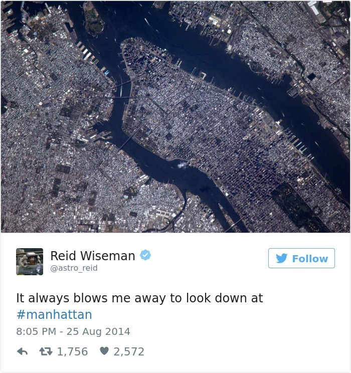 Text - Reid Wiseman Follow @astro_reid It always blows me away to look down at #manhattan 8:05 PM 25 Aug 2014 t1,756 2,572