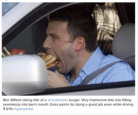 Facial expression - Ben Affleck taking bite of a @mcdonalds burger. Very impressive bite size fitting seamlessly into ben's mouth. Extra points for doing a great job even while driving 9.5/10#sponsored