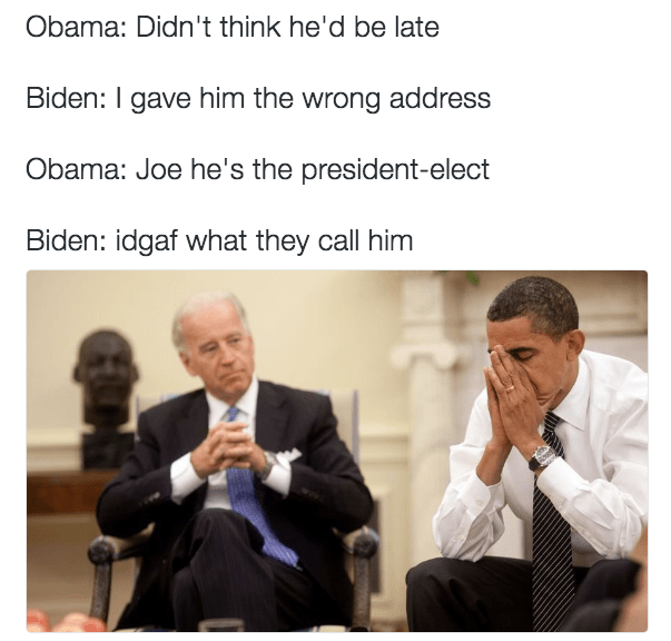 Funny picture of Obama double-face-palm and Biden in captioned as saying he gave Trump the wrong address to The Whitehouse.