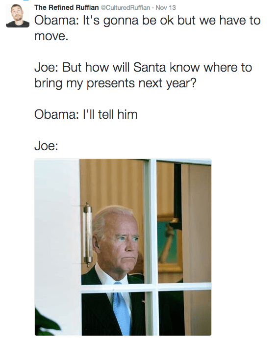 Funny picture of Biden looking out the window and a caption how Obama promised to tell Santa they are moving.