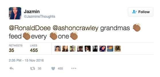 Text - Jazmin Follow JazminsThoughts @RonaldDoee @ashoncrawley grandmas feed one every RETWEETS LIKES 35 455 2:35 PM 15 Nov 2016 t35 455