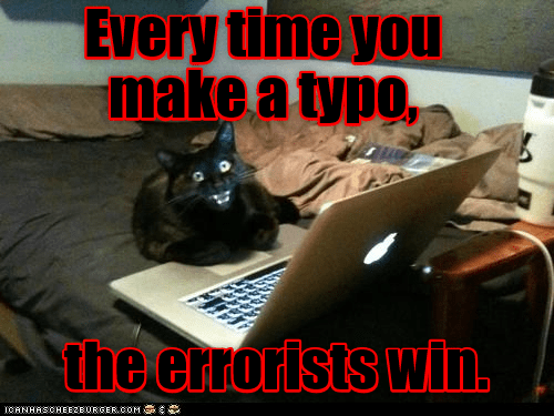 cat typo every time make errorists win - 8990928640