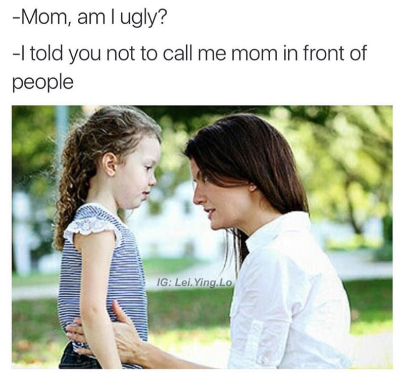parenting,Memes,ugly