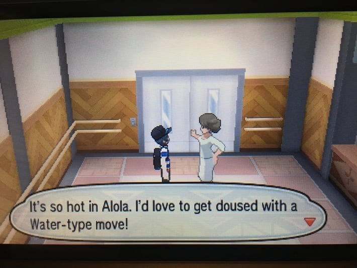 Text - It's so hot in Alola. I'd love to get doused with a Water-type move!