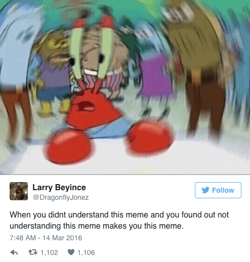 spongebob memes of blurred Mr. Krabs and when you don't understand this meme