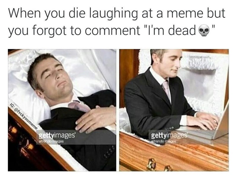 Memes dead image - 8993180928