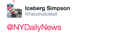 Text - Iceberg Simpson @FalcoholicMatt @NYDailyNews