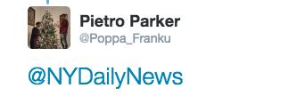 Text - Pietro Parker @Poppa_Franku @NYDailyNews