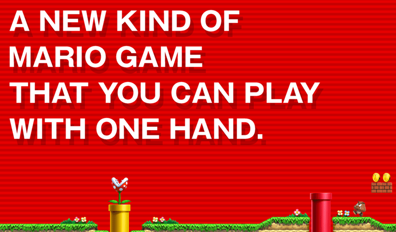 Text - A NEW KIND OF MARIO GAME THAT YOU CAN PLAY WITH ONE HAND.