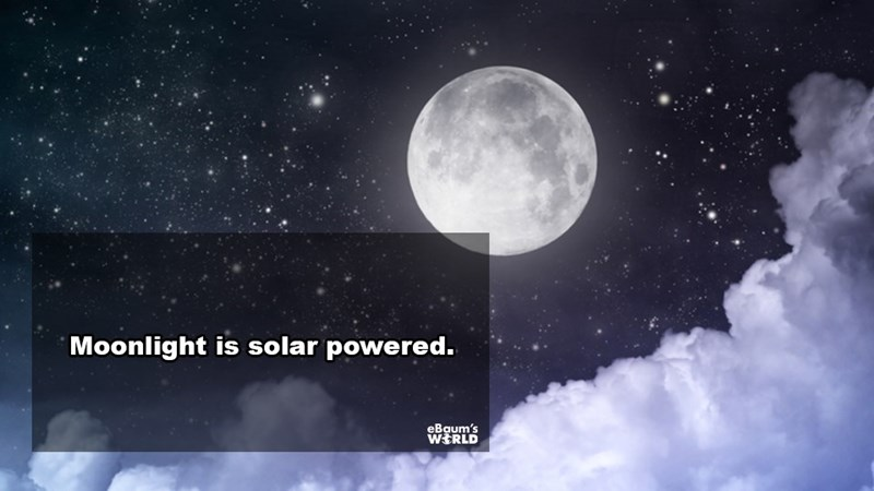 Sky - Moonlight is solar powered. eBaum's WERLD
