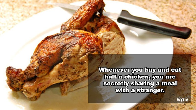 Dish - Whenever you buy and eat half a chicken, you are secretly sharing a meal with a stranger. eBaum's WERLD