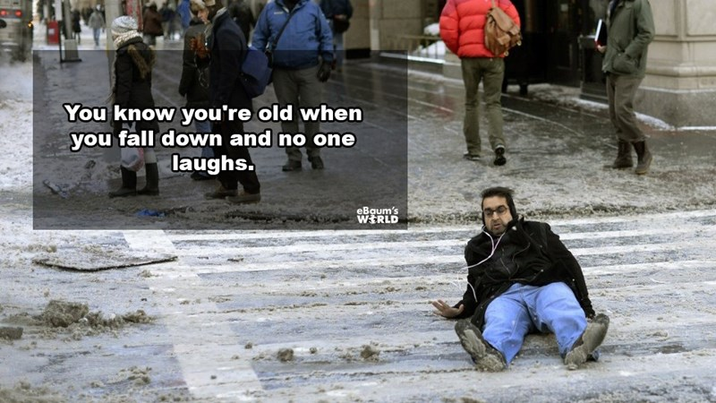 People - You know you're old when you fall down and no one laughs. eBaum's WERLD