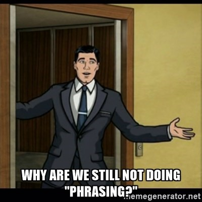 "Cartoon - WHY ARE WE STILL NOT DOING ""PHRASINGmegenerator.net"