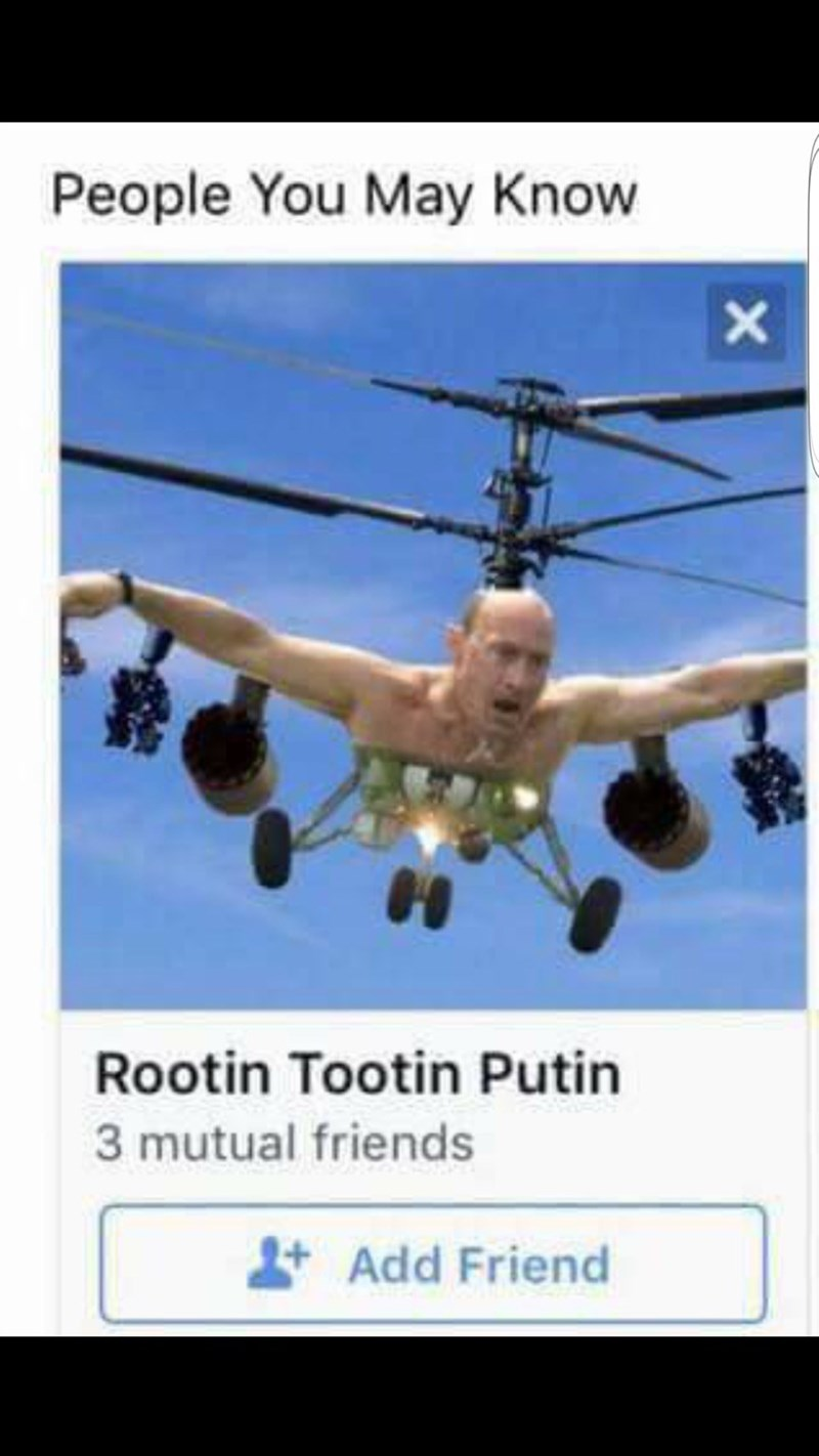 Facebook friend suggestion of person with a profile pic that is Putin photoshopped as a helicopter