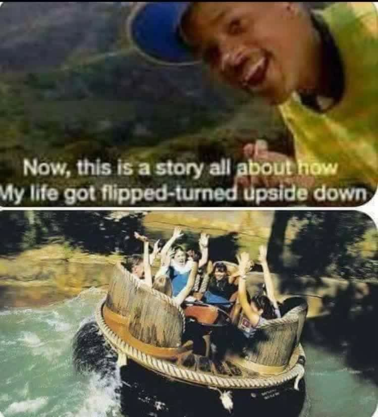 The intro to Fresh Prince of Bel Air and a picture of people riding a river rapids ride