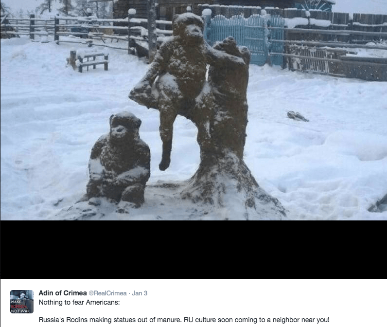 Snow - Adin of Crimea @RealCrimea Jan 3 MAKE Nothing to fear Americans: NOT WAR Russia's Rodins making statues out of manure. RU culture soon coming to a neighbor near you!