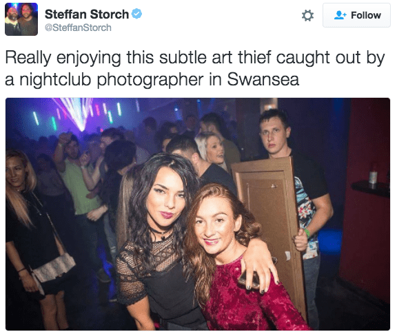 Product - Steffan Storch Follow @SteffanStorch Really enjoying this subtle art thief caught out by a nightclub photographer in Swansea