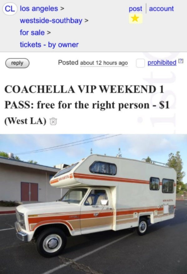 Craigslist creep has free tickets for any girl that wants to join him in his RV to Coachella.
