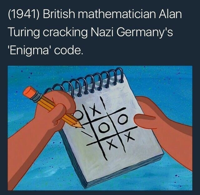 Dank meme about Turing test and tic tac toe.
