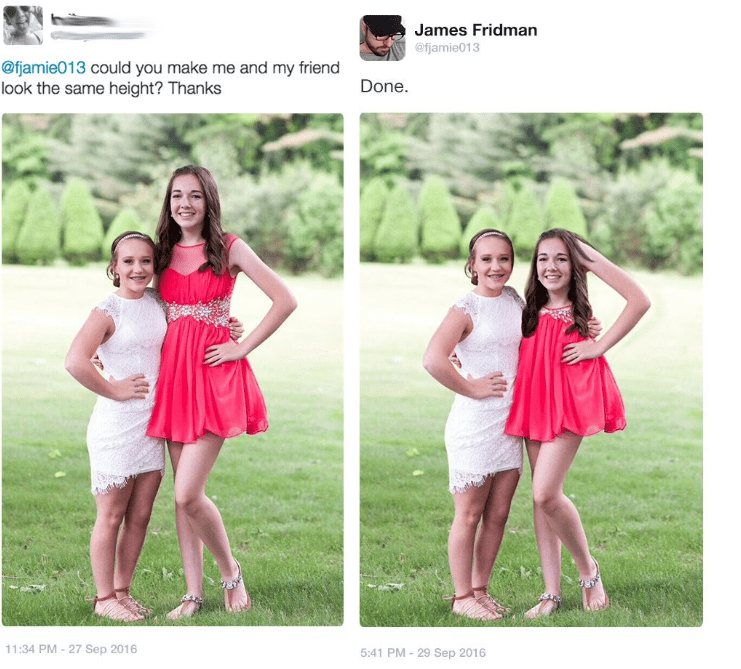 photoshop trolling - People in nature - James Fridman @fjamie013 @fjamie013 could you make me and my friend look the same height? Thanks Done. 11:34 PM 27 Sep 2016 5:41 PM-29 Sep 2016