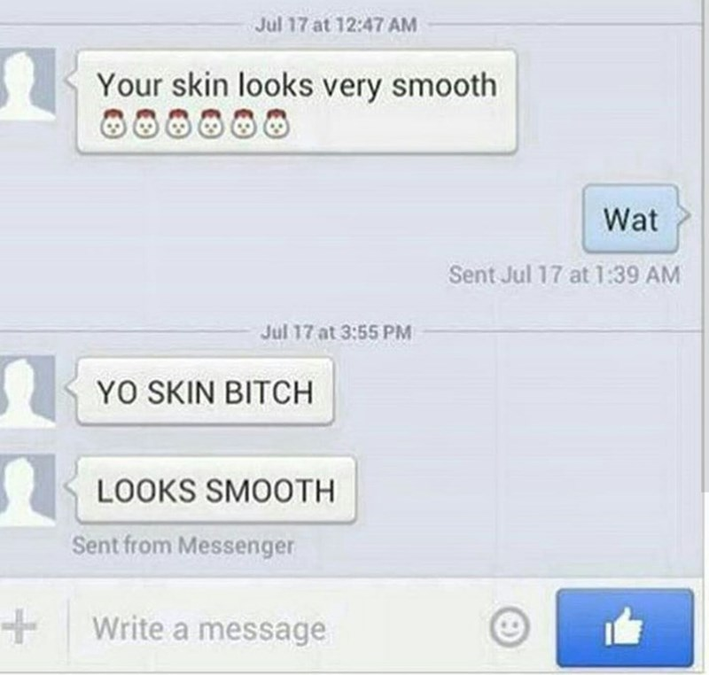 neighbor text message telling his neighbor her skin is smooth