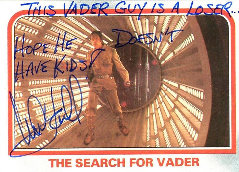 Autograph - THuS VADER GUY IS A_LOSE (тт тm W THE SEARCH FOR VADER
