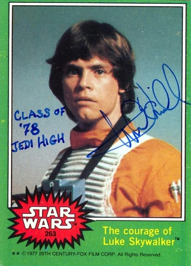 Autograph - CLASS OF '78 JEDI HIGH STAR WARS The courage of Luke Skywalker 263 * 1977 20TH CENTURY-FOX FILM CORP. All Rights Reserved