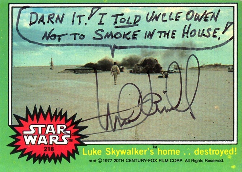 Text - DARN IT I TOLD UNCLE OWEN Nor TO SMOKE IN THE HOUSE ΤAR. WARS TM 218 Luke Skywalker's home destroyed! 1977 20TH CENTURY-FOX FILM CORP. All Rights Reserved.