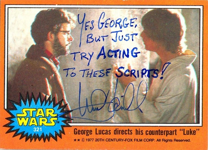 "Text - YEs GEORCE Bur JUST TRY ACTING To THESE SCRIRTS -ΤAR WARS 321 George Lucas directs his counterpart ""Luke"" 1977 20TH CENTURY-FOX FILM CORP. All Rights Reserved. *"