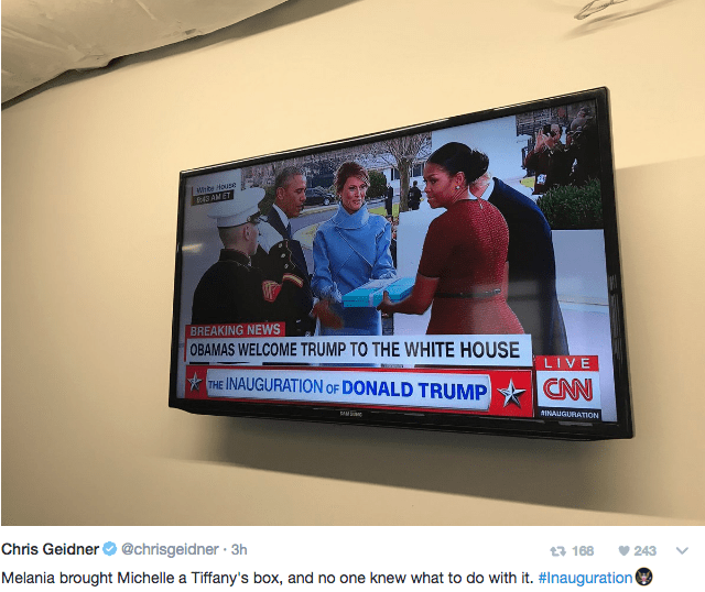 Display device - Hhbe House 43 AM ET BREAKING NEWS OBAMAS WELCOME TRUMP TO THE WHITE HOUSE LIVE THE INAUGURATION OF DONALD TRUMP CNN AINAUGURATION Chris Geidner @chrisgeidner 3h Melania brought Michelle a Tiffany's box, and no one knew what to do with it. #Inauguration t 168 243