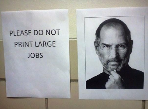 work meme - Text - PLEASE DO NOT PRINT LARGE JOBS