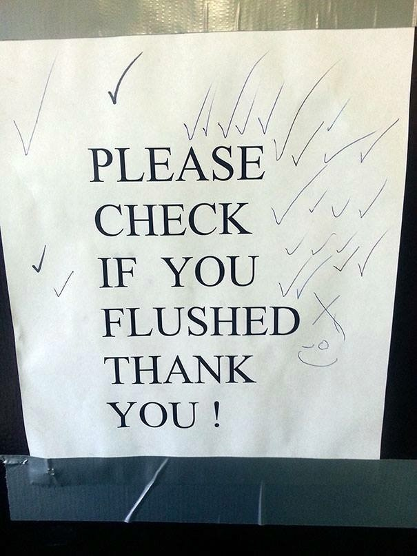 work meme - Font - PLEASE CHECK IF YOU FLUSHED THANK YOU!