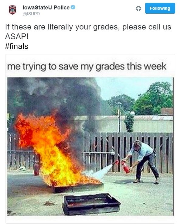 Product - OLICY lowaStateU Police Following @ISUPD If these are literally your grades, please call us ASAP! #finals me trying to save my grades this week