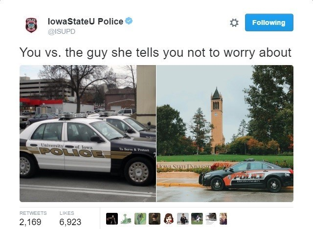 Vehicle - lowaStateU Police Following @ISUPD You vs. the guy she tells you not to worry about University of lowa POLICE To Barve & Petet JOWA STATE LNIERSE kA STNNEY LIKES RETWEETS 2,169 6,923