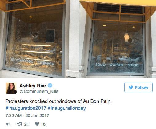 Door - Sandwichesaakery soup coffee salad Ashley Rae @Communism_Kills Follow Protesters knocked out windows of Au Bon Pain #inauguration2017 #Inaugurationday 7:32 AM-20 Jan 2017 16 t21