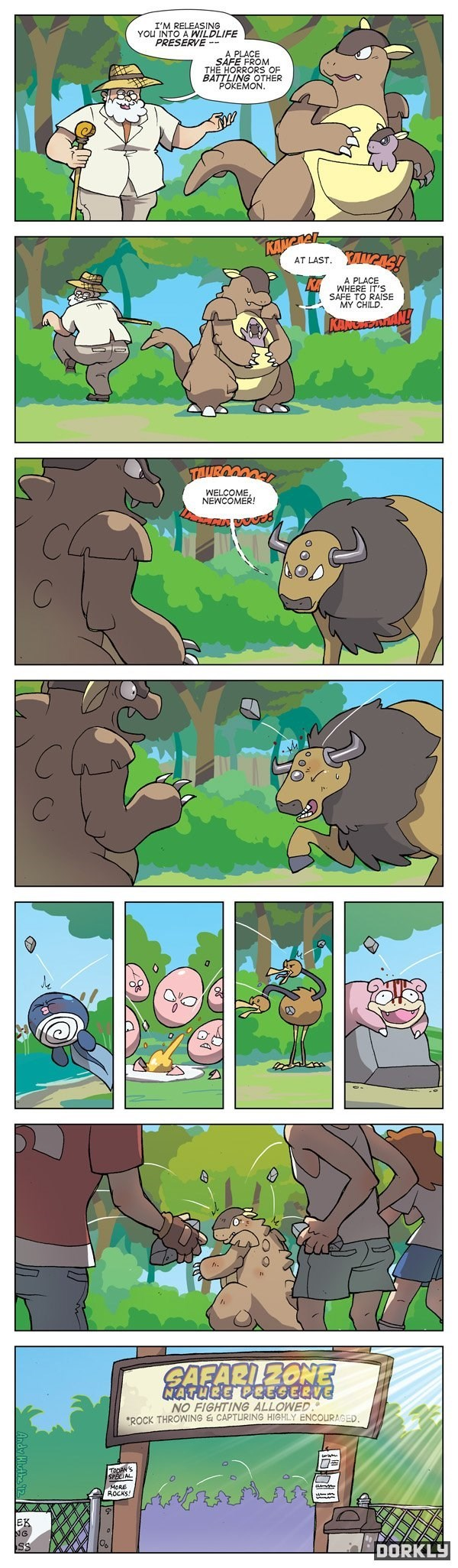 Comics - I'M RELEASING YOU INTO A WILDLIFE PRESERVE A PLACE SAFE FROM THE HORRORS OF BATTLING OTHER POKEMON KANGRGI AT LAST A PLACE WHERE IT'S SAFE TO RAISE MY CHILD KAMC AN! WELCOME, NEWCOMER! C SAFARLZONE NO FIGHTING ALLOWED ROCK THROWING & CAPTURING HIGHLY ENCOURAGED. אשנחנפ בn$נמכב AL MORE ROCKS DORKLY