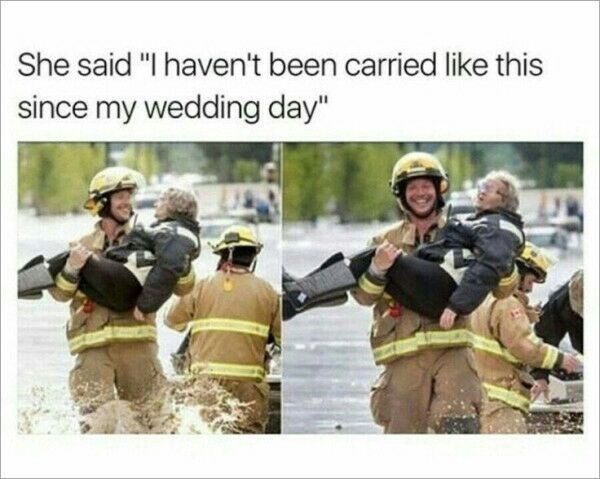 "Military - She said ""I haven't been carried like this since my wedding day"""