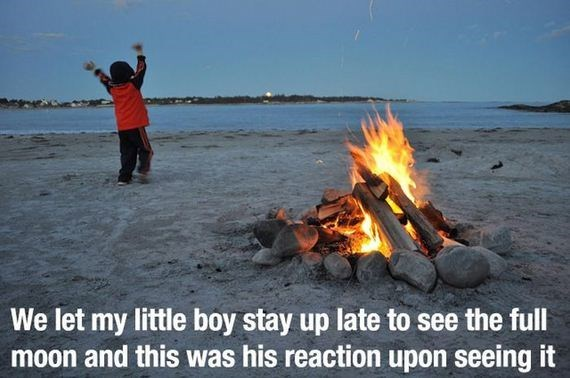 Bonfire - We let my little boy stay up late to see the full moon and this was his reaction upon seeing it