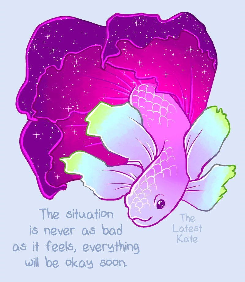 kind words - Pink - The situation The Latest Kate is never as bad as it feels, everything will be okay soon.