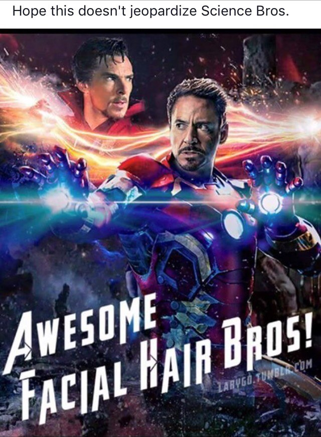 Movie - Hope this doesn't jeopardize Science Bros. AWESOME FACIAL HAIR BRDS! LARYGO TUMBER COM