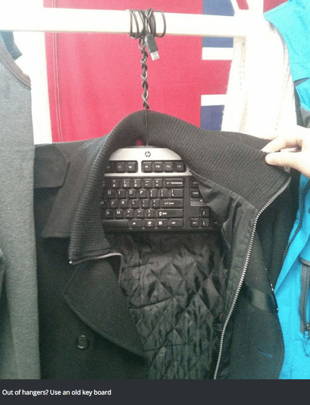 Outerwear - Out of hangers? Use an old key board