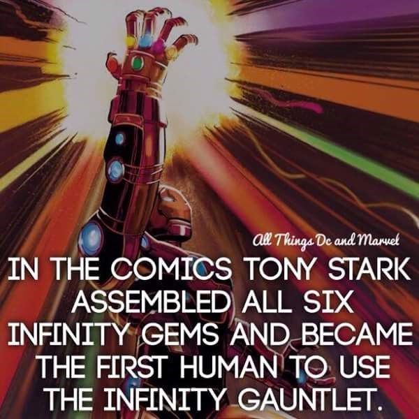 Font - aBl Things De and maruel IN THE COMICS TONY STARK ASSEMBLED) ALL SIX INFINITY GEMS AND BECAME THE FIRST HUMAN TO USE THE INFINITY GAUNTLET.
