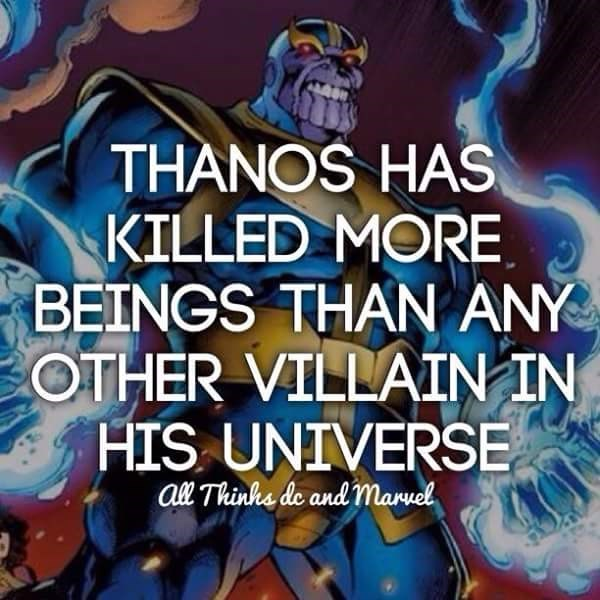 Font - THANOS HAS KILLED MORE BEINGS THAN ANY OTHER VILLAIN IN HIS UNIVERSE al Thinks de andmaruel
