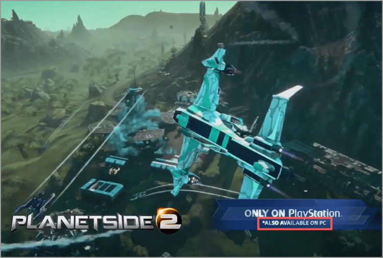 Pc game - ONLY ON PlavStation ALSO AVAILABLE ON PC PLANETSIDE2