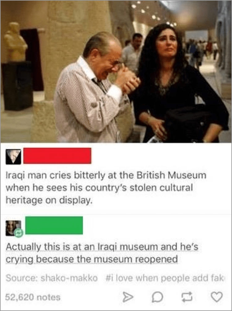 Photo caption - Iraqi man cries bitterly at the British Museum when he sees his country's stolen cultural heritage on display. Actually this is at an Iraqi museum and he's crying because the museum reopened Source: shako-makko #i love when people add fak 52,620 notes