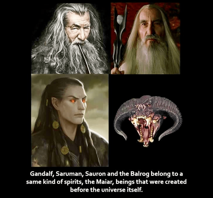 Beard - Gandalf, Saruman, Sauron and the Balrog belong to a same kind of spirits, the Maiar, beings that were created before the universe itself.