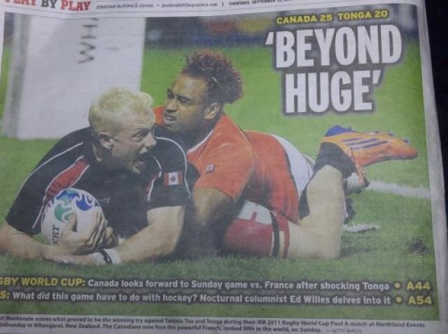 Rugby league - PLAY CANADA 25 TONGA 20 'BEYOND HUGE' GBY WORLD CUP: Canada looks forward to Sunday game vs. France after shocking Tonga A44 S: What did this game have to do with hockey? Nocturnal columnist Ed Willes delves into it A54 Mackamae ares what preed to be the wising try against Taniela Ta and edisday in 1shangarel, New Zaland. The Canadiansw ce the powerful Feen during their I 2011 Rughy Wotld Cup Pool A match at orthland Events ith in the word on Sunday HM