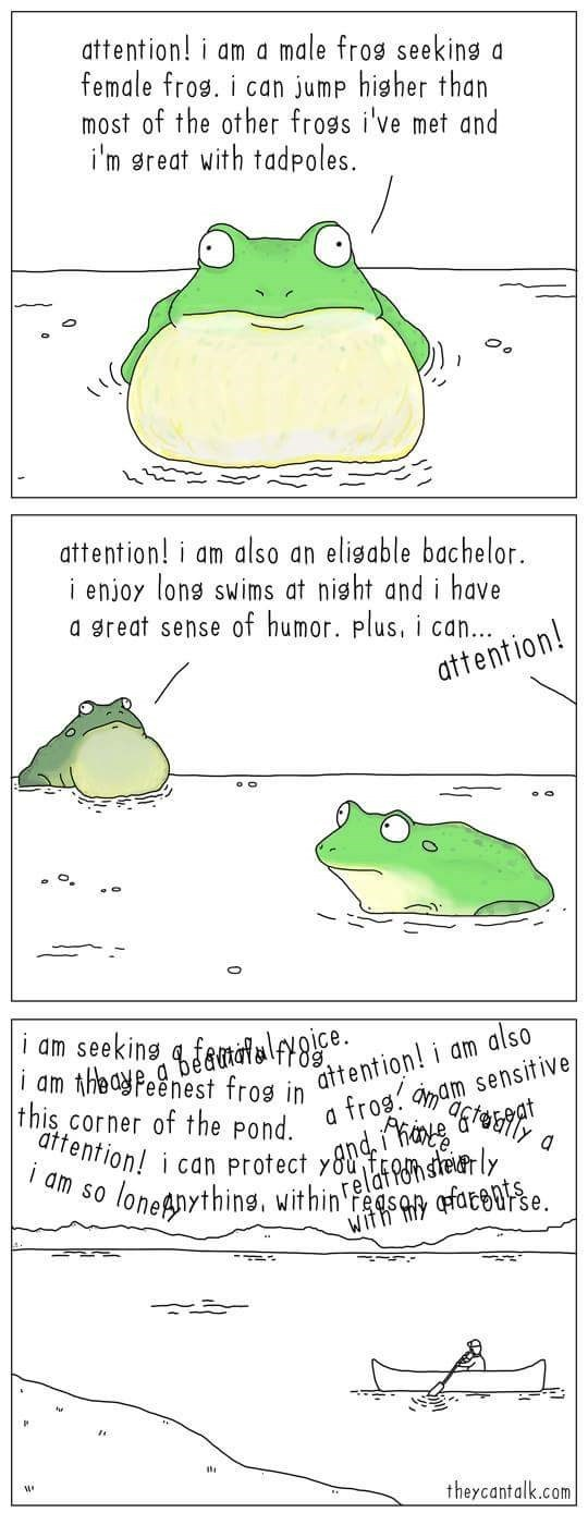 Green - attention! i am a female fros. i can jump hisher than most of the other frogs i've met and i'm sreat with tadpoles. male fros seekings attention! i am also an elisable bachelor i enjoy long swims at nisht and i have a great sense of humor. plus, i can... attention! theyPeenest frog in attention! i am also frog. aam sensit ive i am seeking a femalslf8 I am this corner of the pond. attention! i can protect yng, he d' relaftel loneAnythins, within sa afate i am so ts se. they cantalk.com