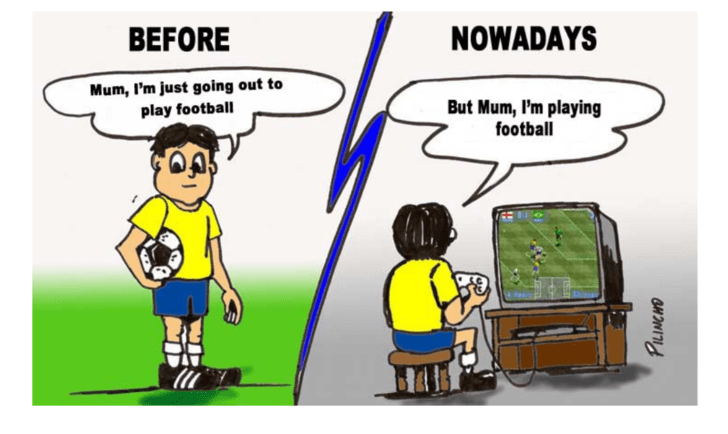 Cartoon - NOWADAYS BEFORE Mum, I'm just going out to play football But Mum, I'm playing football