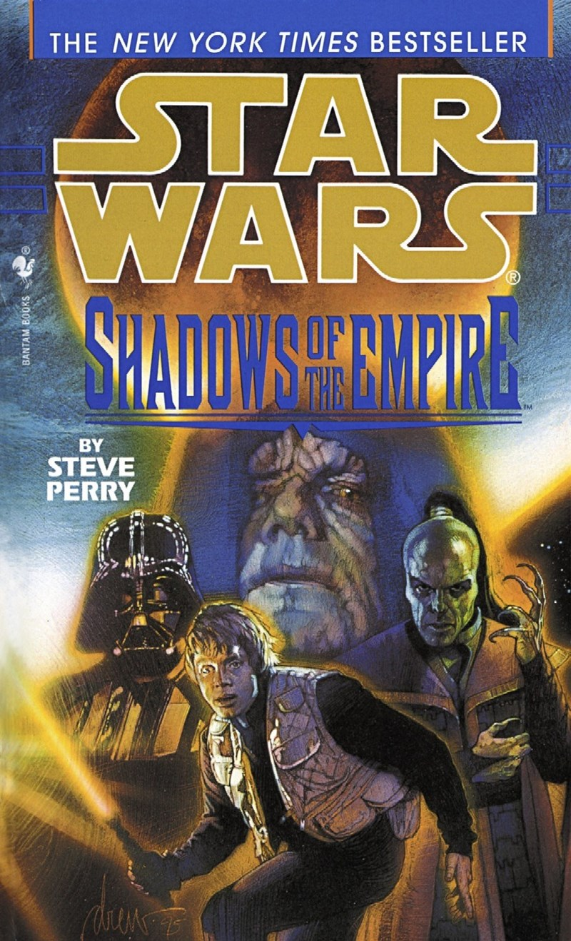 Action-adventure game - THE NEW YORK TIMES BESTSELLER STAR WARS SHADOWSHE ENPIRG BY STEVE PERRY BANTAM BOOKS
